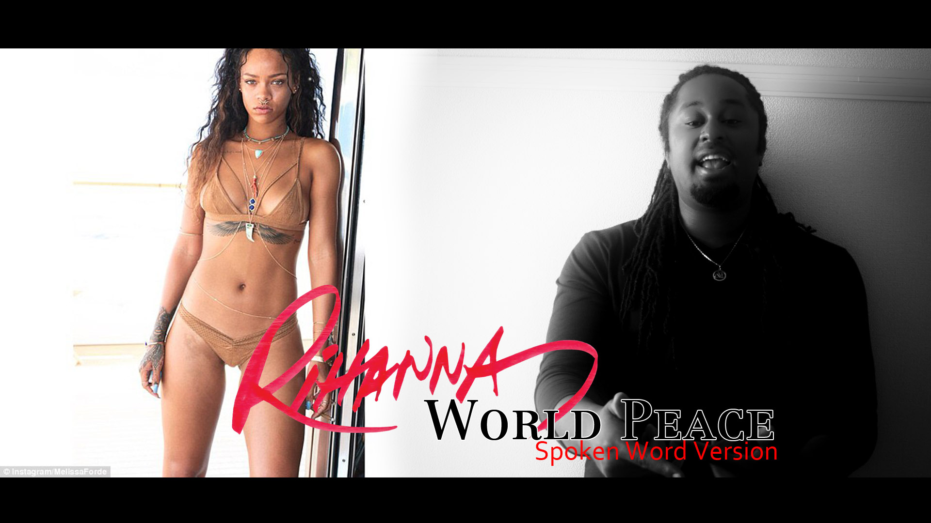 Rihanna – World Peace Spoken Word Version