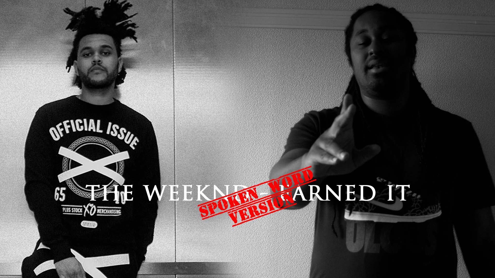 TheWeeknd – Earned It Spoken Word Version