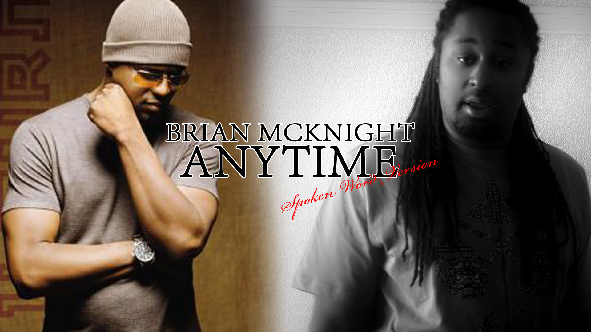Brian McKnight – Anytime Spoken Word Version