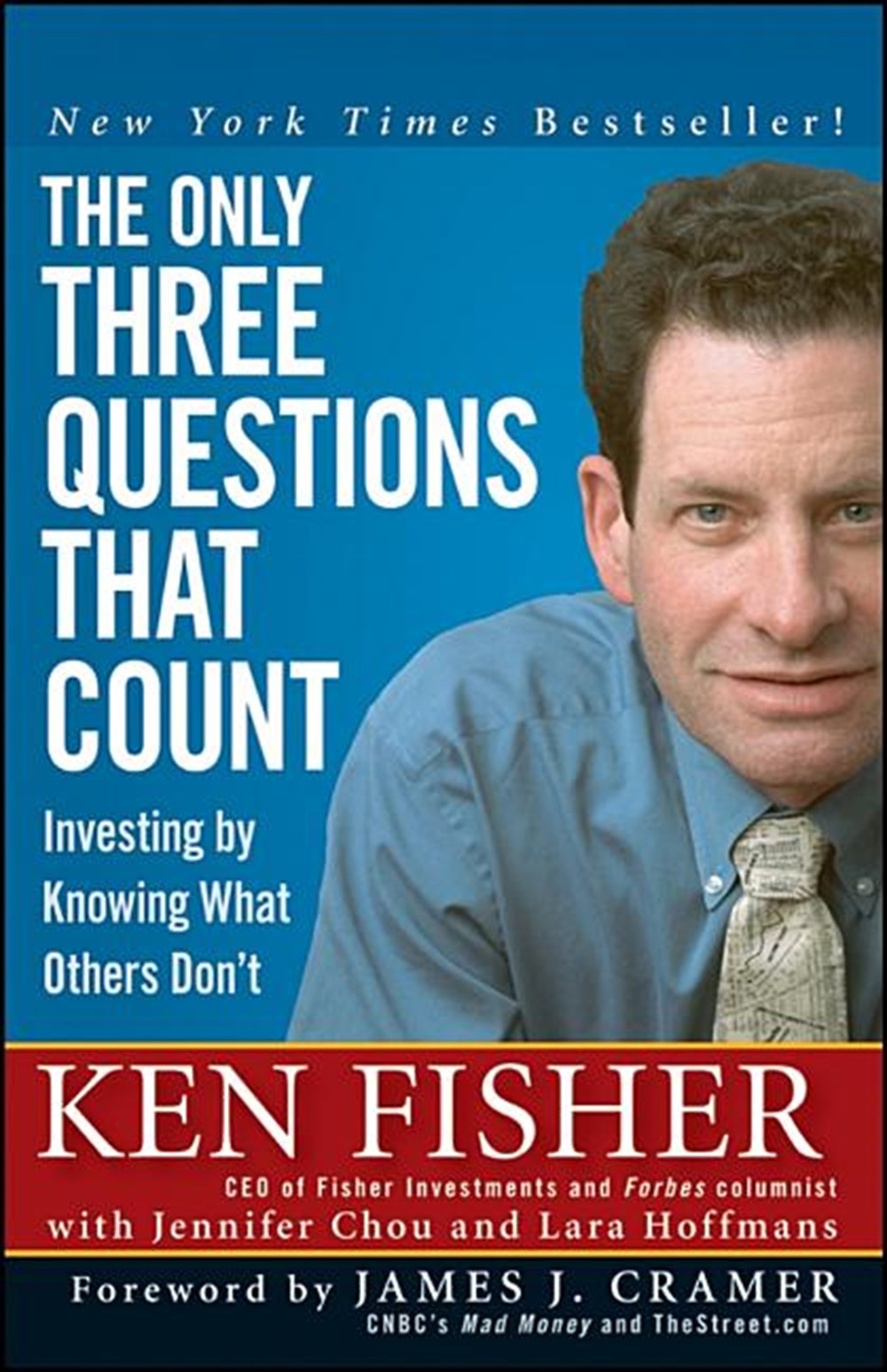 The Only Three Questions That Still Count by Ken Fisher.