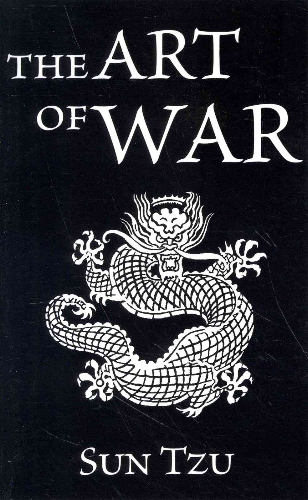 The Art of War by Sun Tsu